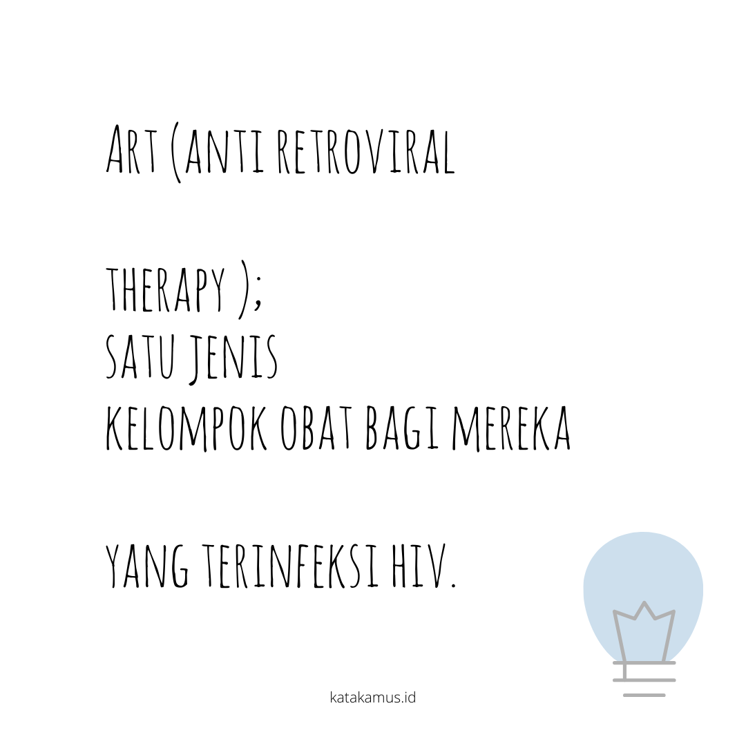 gambar ART (Anti Retroviral Therapy )