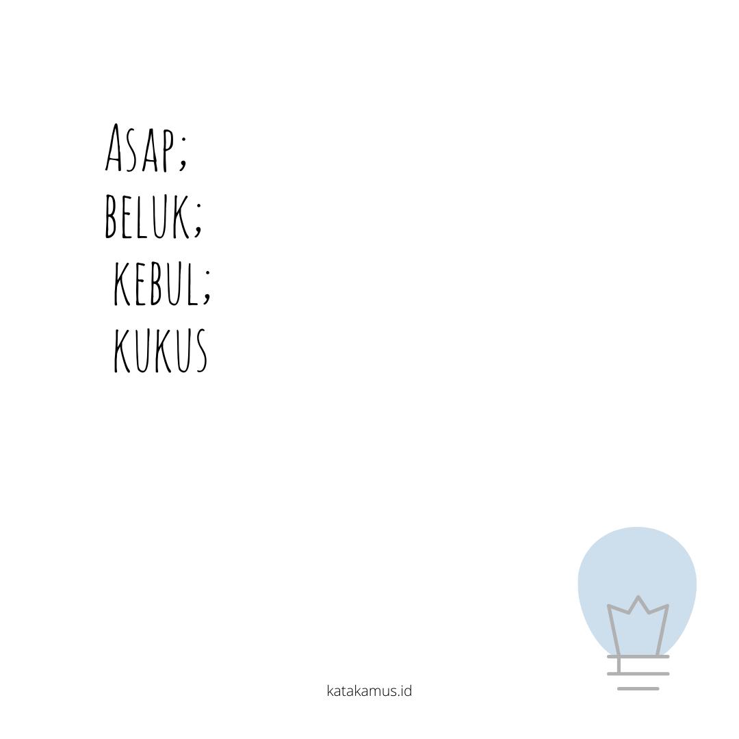 Apa Arti Kata Asap Dalam Bahas Jawa Kamus Indonesia Jawa Referensi Informasi Arti Makna Dan Kosakata Katakamus Id